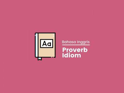 Perbedaan proverb dan idiom