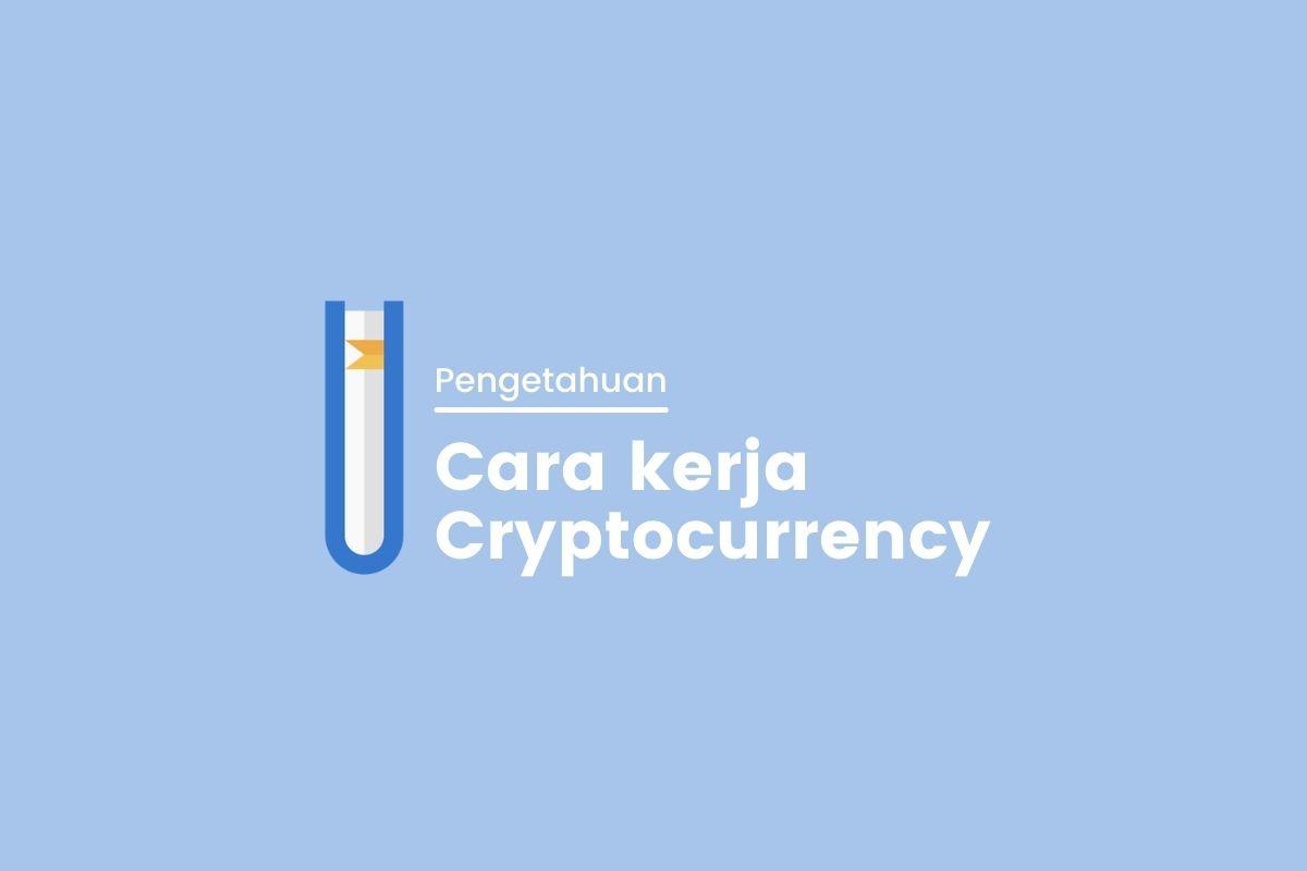 Cara kerja Cryptocurrency